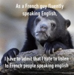 As A French Guy Fluently Speaking English...
