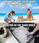Playing In The Sand When You're A Kid - Playing...