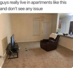 Guys Really Live In Apartments Like This And...