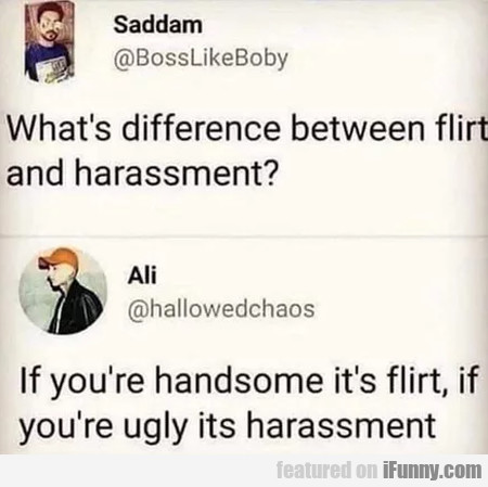 What's difference between flirt and harassment...