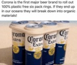 Corona Is The First Major Beer Brand To Roll Out..