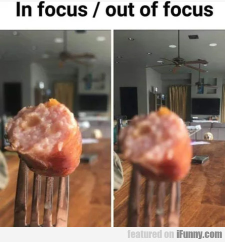 In focus - Out of focus
