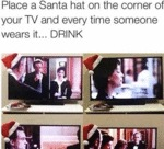 Place A Santa Hat On The Corner Of Your Tv...