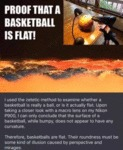 Proof That A Basketball Is Flat