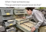 When I Hear Someone Say - The Government Would...