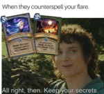 When They Counterspell Your Flare