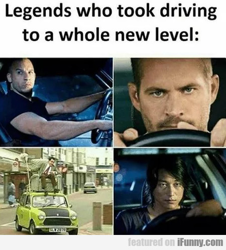 Legends Who Took Driving To A Whole New Level...