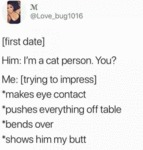 First Date - Him - I'm A Cat Person. You?