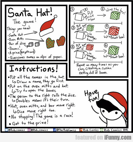santa hat! the game! things you need...