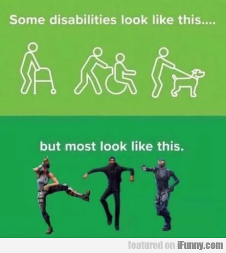 Some disabilities look like this