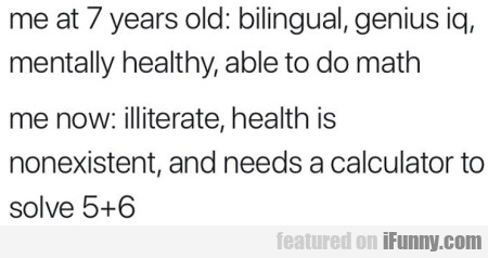 Me At 7 Years Old - Billingual, Genius Iq    | iFunny com
