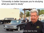 University Is Better Because You're Studying...