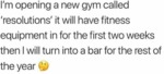 I'm Opening A New Gym Called Resolutions