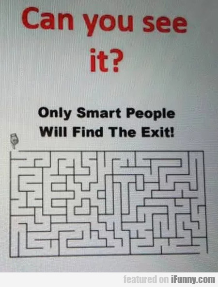 Can you see it - Only smart people will find the..