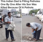 This Indian Dad Is Filling Potholes One By...