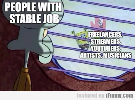 People With Stable Job - Freelancers