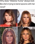 Why Does Melania Trump Always Look Like She's...