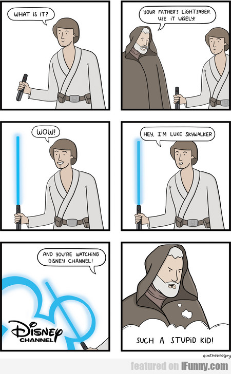 what is it? your father's lightsaber.