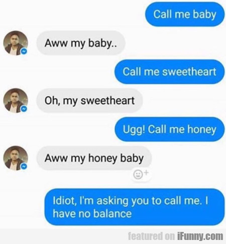 Call Me Baby - Aww My Baby - Call Me Sweetheart