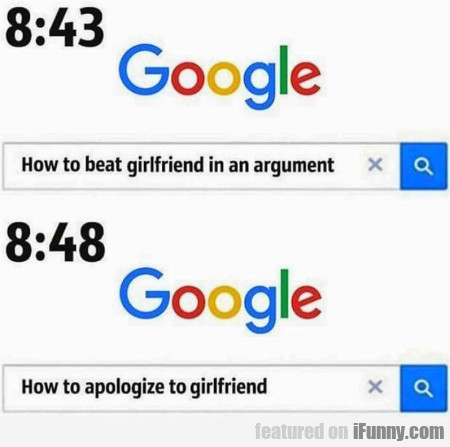 8:43 - How to beat girlfriend in an argument