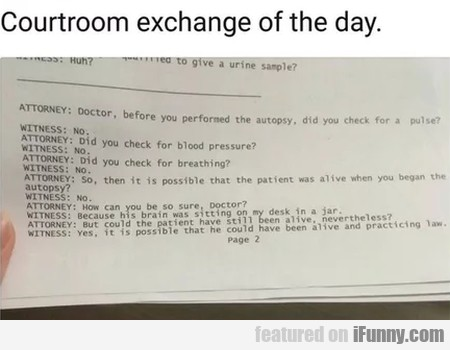 Courtroom Exchange Of The Day