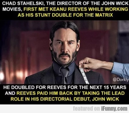 Chad Stahelski, The Director Of The John Wick...