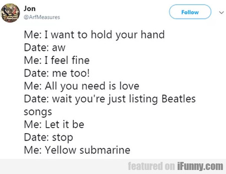 Me - I Want To Hold Your Hand...