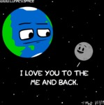I Love You To The Me And Back