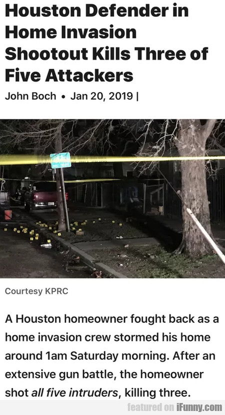 Houston Defender in Home Invasion Shootout...