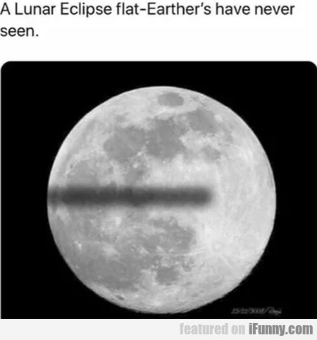 A lunar eclipse flat-earther's have never seen...