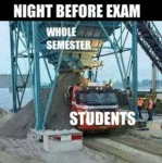 Night Before Exam - Whole Semester - Students