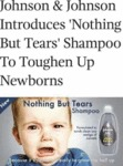 Johnson & Johnson Introduces Nothing But Tears...