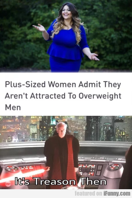 Plus-size women admit they aren't attracted...