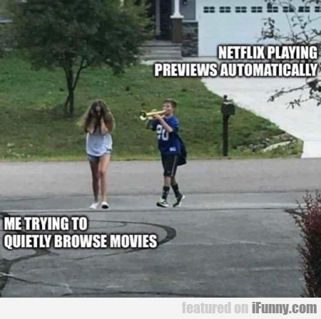 Netflix Playing Previews Automatically...