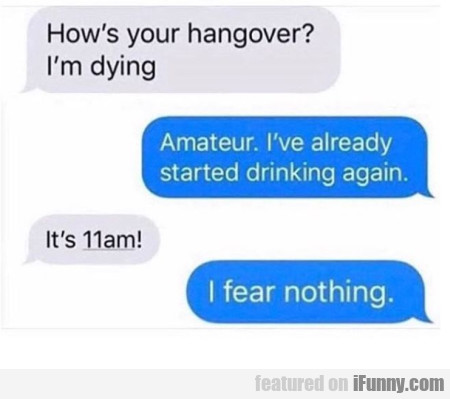 How's Your Hangover?
