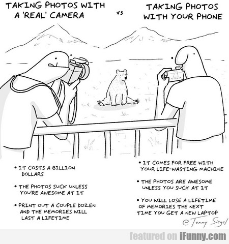 taking photos with a real camera vs phone