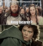 Hey Frodo, Now That Arwen And I Are Getting...