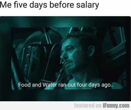 Me Five Days Before Salary