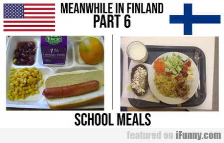 Meanwhile In Finland - Part 6 - School Meals