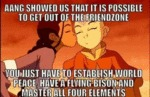 Aang Showed Us That It Is Possible To Get Out...