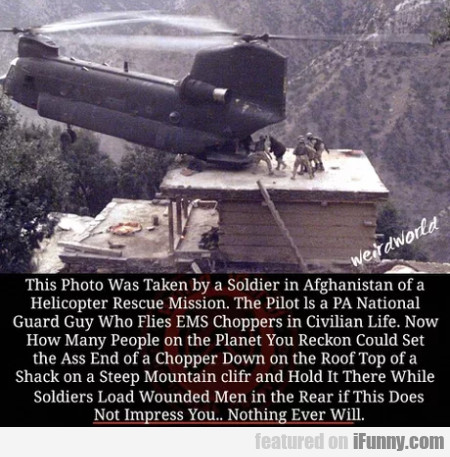 This Photo Was Taken By A Soldier In Afghanistan..