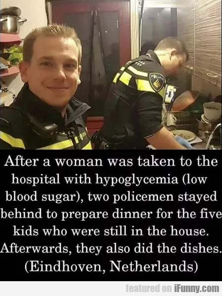 After A Woman Was Taken To The Hospital...
