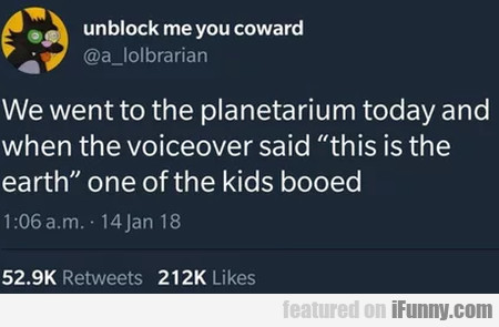 We went to the planetarium today and when the...