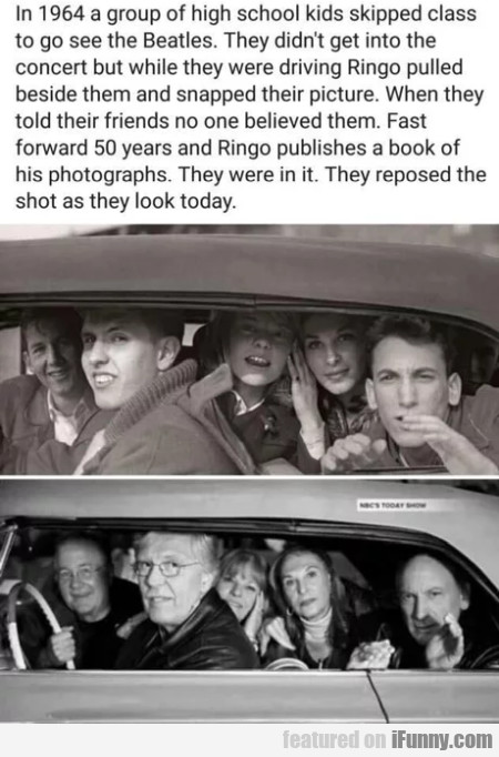In 1964 a group of high school kids skipped class