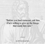 Before You Heal Someone Ask Him If He's...