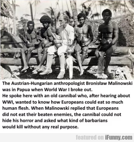 The Austrian-hungarian Anthropologist Bronislaw...