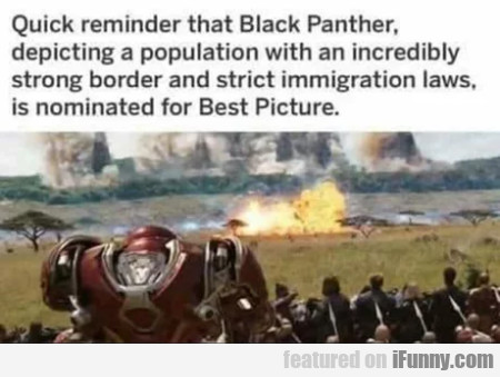 A quick reminder that Black Panther depicting a...