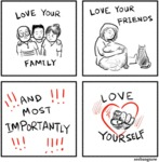 Love Your Family, Love Your Friends...