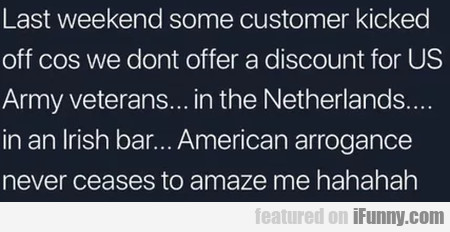 Last Weekend Some Customer Kicked Off Cos...