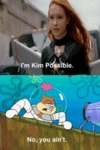 I'm Kim Possible - No You Ain't